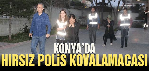 Konya'da hırsız polis kovalamacası