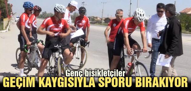 Genç bisikletçiler geçim kaygısıyla sporu bırakıyor