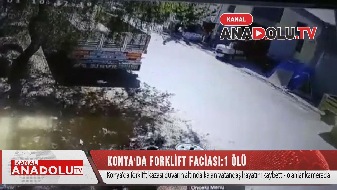 Konya'da Folklit faciası: 1 ölü