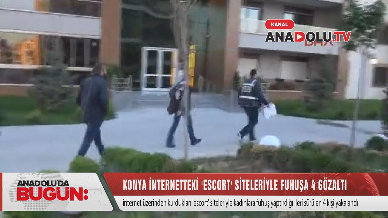 Konya Internetteki 'Escort' Siteleriyle Fuhuşa 4 Gözaltı